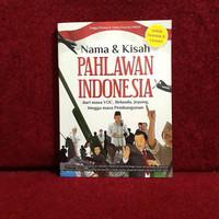 Buku Biografi - Nama & Kisah Pahlawan Indonesia