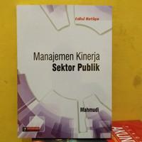 buku manajemen kinerja sektor publik edisi ketiga by mahmudi