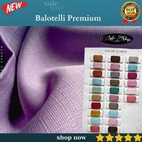 Kain Balotelli Premium. Bahan Baloteli Halus. Balotelly Polos Grade A