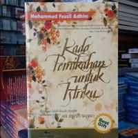 Buku Kado Pernikahan Untuk Istriku - Mohammad Fauzil Adhim Original