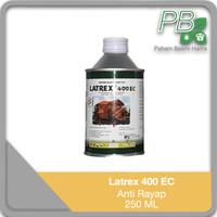 Latrex 400 EC - Anti Rayap Rumah - Bangunan - Kayu - 250 ML