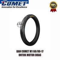 Ban COMET M1 60/80 & 70/80 ring 17 Untuk Motor Drag