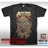 T-Shirt Kaos Distro Musik DTG Band ASKING ALEXANDRIA mummy