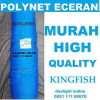 JARING PENGAMAN BANGUNAN PROYEK / POLYNET / POLINET / SAFETYNET ECERAN