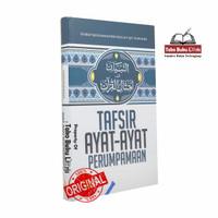 Tafsir Ayat-Ayat Perumpamaan - Attibyan Amtsalil Quran Al-Kautsar