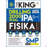 Buku Soal IPA SMP The King Drilling 2000 Soal Fisika, Biologi SMP - FISIKA