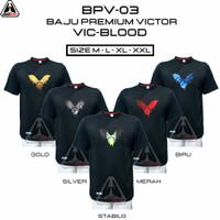 BPV-VIC BLOOD BAJU BADMINTON PREMIUM VICTOR BAJU BADMINTON SABLON DTF