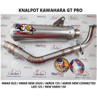 KNALPOT KAWAHARA GT PRO NMAX OLD / NMAX 2020 AEROX 155 LEXI VARIO 150