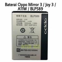 Baterai Oppo BLP589 Mirror 3 Joy 3 A11W Original Batrai Battery Batre