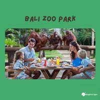 PROMO TIKET MASUK BALI ZOO PARK (WEEKDAY)