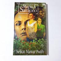 novel seikat mawar putih karya Maria A sardjono