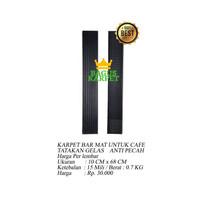 Karpet Karet Bar Mat Tatakan Gelas Anti Pecah Uk. 10 x 68 cm tbl 15 mm