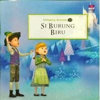 Buku Cerita Anak Seri Dongeng Animasi 3d : Si Burung Biru