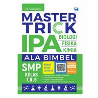 Buku Master Trick IPA SMP Kelas 7, 8, 9 Oleh Tim Tentor Master