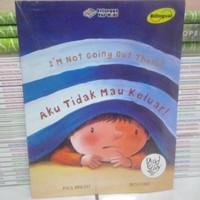 Buku Cerita Anak: Aku Tidak Mau Keluar - Billingual