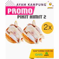 PROMO 2 Ekor Ayam Kampung Potong Segar Sehat Bersih PIKIT HIMIT 2