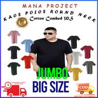 Kaos Polos Dewasa Jumbo Big Size Pria Cotton Combed 30S Reaktif