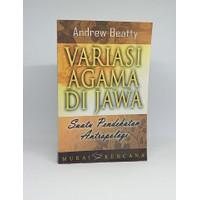 Variasi agama di Jawa: suatu pendekatan antropologi