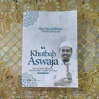 Khutbah Aswaja KH. Ma'ruf Khozin