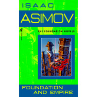 Foundation and Empire by Isaac Asimov (The Foundation Novels)