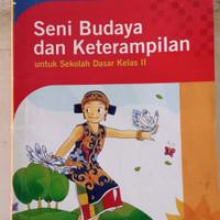 Buku Seni Budaya Dan Keterampilan Untuk SD Kelas 2