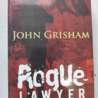 ROGUE LAWYER John Grisham ORIGINAL ( Pengacara Bajingan) novel promo