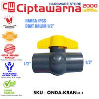 ONDA BALL VALVE PVC / STOP KRAN PVC PVAG 3/4 1/2 ONDA ( PIPA)