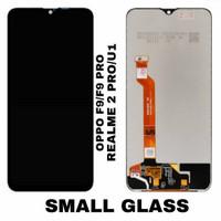 LCD TOUCHSCREEN OPPO F9/F9 PRO REALME 2 PRO U1 SMALL GLASS