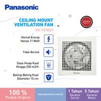 Panasonic Exhaust Fan Ceiling Plafon FV 15TGU (Diameter Baling 15CM)