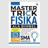 Buku Master Trick Ala Bimbel Fisika SMA/MA Kelas 10, 11, 12