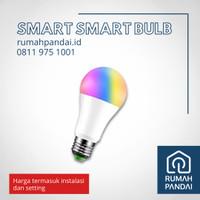 Smart Bulb Light RGB Lampu Pintar + Instalasi