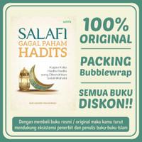 Salafi Gagal Paham Hadits - Buku Aswaja - Buku Islam