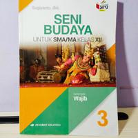 Buku Seni Budaya SMA kelas 12 Wajib / K13 - Revisi Erlangga