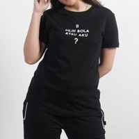 Bali United Bola atau Aku T-Shirt
