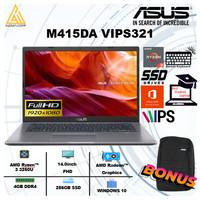 Asus M415DA VIPS321 Ryzen 3 3250|RAM 4GB|256GB ssd|Vega3|14.0inch FHD