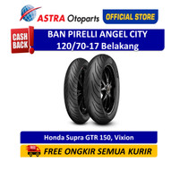 Pirelli Angel City 120/70-17M/CTL 58S AngCTR Ban Belakang Motor Vixion