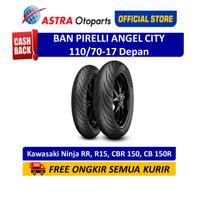 Pirelli Angel City 110/70-17M/CTL 54S AngCTF Ban Depan Ninja (2702200)