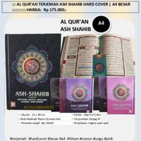 AL-QURAN Terjemah ASH-SHAHIB Hard Cover Terjemah A4 Besar 21 X 30 Cm