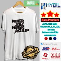 Kaos Distro Pria Lengan Pendek Cotton Combed 30s Premium Say Never - Putih, M