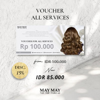 Voucher All Services - Limited Offer - May May Salon