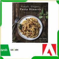 Buku Masak Simple, Elegant Pasta Dinners -75 Dishes with Inspired Sauc