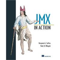 Benjamin G. Sullins, Mark B. Whipple, Mark Whipple - JMX in Action
