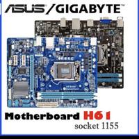 Obral murah motherboard Asus dan Gigabyte H61 soket 1155 bergaransi