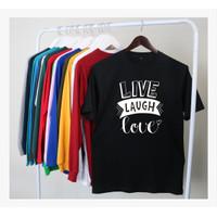 Kaos Live Laugh Love - Hitam, S