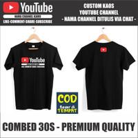 Kaos Youtube Custom Nama Channel Kamu - Combed 30s - Premium Quality - XS