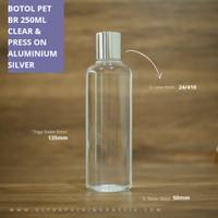 BOTOL PET BR 250ML CLEAR & PRESS ON ALUMINIUM SHINY SILVER