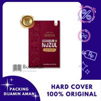 Asbabun Nuzul Sebab Turunnya Ayat Al-Quran Hard Cover