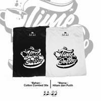 Kaos Distro Jakarta / It's time for Coffee - Hitam, S