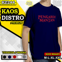 Kaos Baju T Shirt Kata Pengabdi Mantan Distro Keren Pria Cowok KZ244