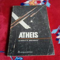 Atheis. Oleh: Achdiat K. Mihardja.